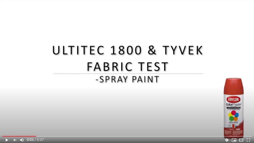 ULTITEC1800 & Tyvek Fabric Test